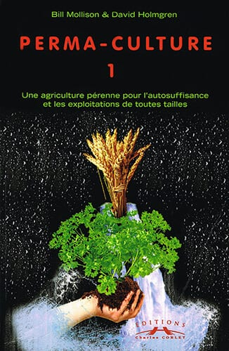 Couverture livre permaculture 1 écrit parBill Mollison, David Holmgren
