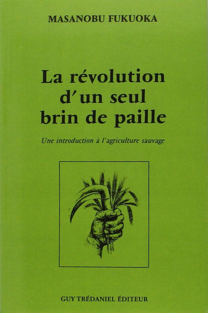 Couverture du livre La révolution d'un seul brin de paille